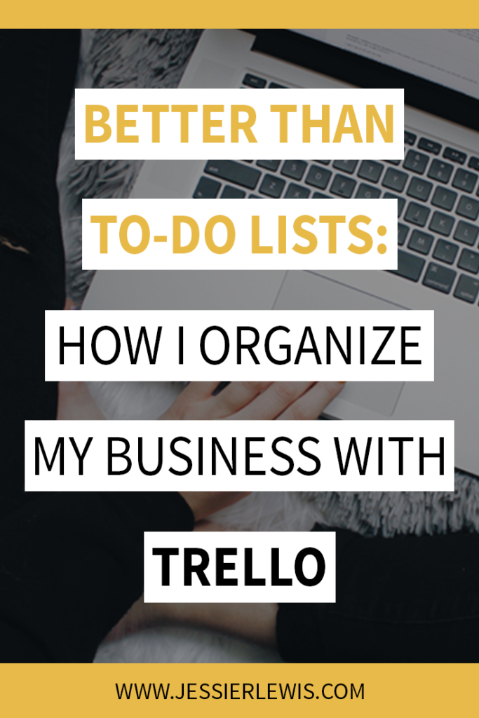 How I Organize My Business with Trello | Jessie Lewis