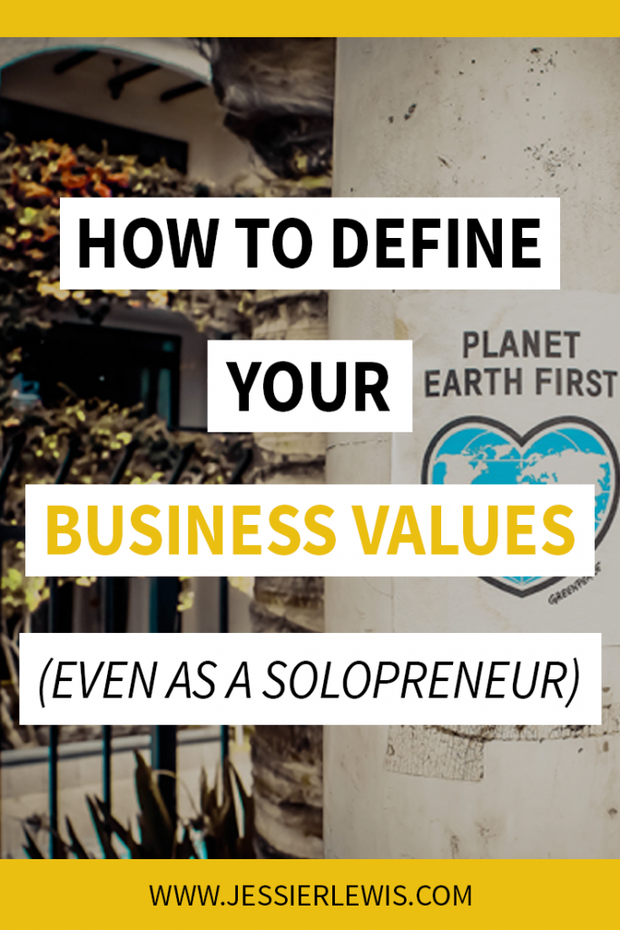 How to Define Your Business Values (Even as a Solopreneur ) - Jessie Lewis